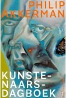 Philip Akkerman. Kunstenaarsdagboek | 9789462086098 | nai010