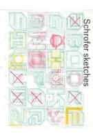 Schrofer Sketches   Frederike Huygen   9789462260771   lecturis