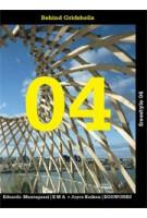 Freestyle 04. Behind Gridshells | Edoardo Mentegazzi, EMA + Joyce Kuiken, EGGWORKS | 9789462284227