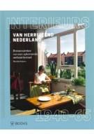Interieurs van Herrijzend Nederland 1940-1945 binnenruimten van een opkomende welvaartsstaat | Marieke Kuipers | Nai010 | 9789462582170