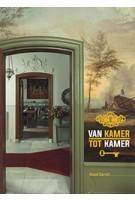 VAN KAMER TOT KAMER 500 Jaar wonen in Nederland | Ruud Spruit | Waanders | 9789462621770