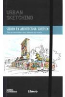 Steden en architectuur schetsen. Tips en technieken voor tekenen op locatie | Gabriel Campanario | 9789463593526 | Librero