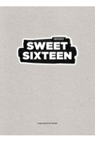 SWEET SIXTEEN. 15 jaar showroom mama | 9789490608668