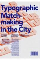 Typographic Matchmaking in the City | Huda Smitshuijzen-AbiFares | 9789490939014