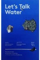 Let's talk water | Design Academy Eindhoven | 9789491400346