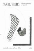 Nabijheid. Kunst en onderwijs na Covid-19 | Marlies De Munck, Pascal Gielen | 9789492095879 | Valiz