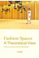 Fashion Spaces: A Theoretical View | Vésma K. McQuillan | 9789492311481 | FRAME