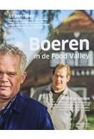 Boeren in de Food Valley 15 portretten en achtergronden | Blauwdruk | 9789492474056