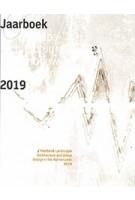 Landscape Architecture and Urban Design in The Netherlands. Yearbook 2019   9789492474278   blauwdruk
