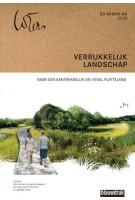 Verrukkelijk landschap. Naar een aantrekkelijk en vitaal platteland - Eo Wijers #11 | Dirk Sijmons, Mark Hendriks, Ingeborg Thoral | 9789492474377 | Blauwdruk