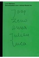 Dierenboeken voor Jaap Zeno Anna Julian Luca/ Animal books for Jaap Zeno Anna Julian Luca | Lous Martens | 9789492811073 | Roma Publications