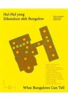What Bungalows Can Tell | Paoletta Holst, Brigita Murti, Mira Asriningtyas | 9789493148505 | Onomatopee