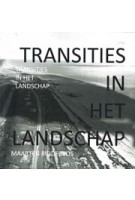 Transities in het landschap | Maarten Ridderbos | 9789493230156 | Gopher