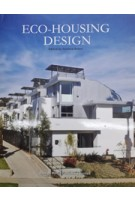 Eco Housing Design | 9789881545206 | Design Media Publishing Limited