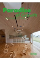 Paradise of Growth. Kindergarten Design | 9789886824337