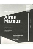 Aires Mateus Architectural Guide Built Projects - Projectos Construidos Portugal | 9789895440139 | A+A BOOKS