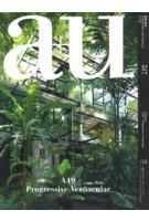 a+u 517. 13:10. A49 Progressive Vernacular | a+u magazine