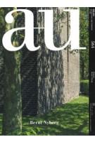 a+u 564. 2017:09 Bernt Nyberg | a+u magazine