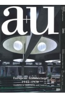 a+u 556. 2017.11. European Architecture 1945-1970 Synthesis of Modernism and Context | a+u magazine