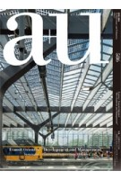 a+u 586. 2019:07. Transit Oriented 'Development and Management'. Sustainable Urbanisation Projects From 35 Cities | a+u magazine