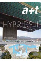 a+t 32. Hybrids II. Low-Rise Mixed-Use Buildings | a+t magazine