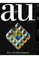 a+u 513. 13:06. Pezo von Ellrichshausen | a+u magazine
