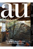 a+u 518. 13:11. Norwegian Architecture Toward Sustainability | a+u magazine