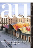 a+u 520. 14:01. Architecture in Spain and Portugal 2000-2013 | a+u magazine
