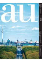 a+u 551 16:08 Berlin Contexts of Architecture and Cityscape | a+u magazine