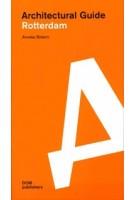 architectural-guide-rotterdam-anneke-bokern | 9783869226002 | Anneke Bokern