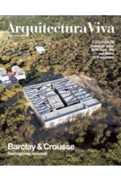 Arquitectura Viva 211. Barclay & Crousse | Arquitectura Viva magazine