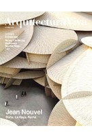 Arquitectura Viva 214. Jean Nouvel. Dossier Patrimonio   Arquitectura Viva magazine