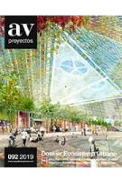 AV Proyectos 092. Dossier Ecosistema Urbano | Arquitectura Viva magazine