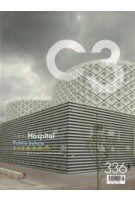 C3 336. New Hospital(ity) | Public Safety | Steven Holl Architects | C3 magazine