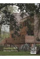 C3 348. Dwelling Shift, Serving the City | C3 magazine