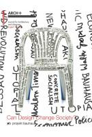 Can Design Change Society? Project Bauhaus | ARCH+, Nikolaus Kuhnert, Anh-Linh Ngo, Günther Uhlig | 9783035619485 | Birkhäuser