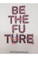 Dutch Design Today. Be the Future / Back to the Future | Dutch Design Awards,  Galmcult Studio | 9789462262539