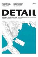 DETAIL 2019 07/08. Architecture and Water - Architektur und Wasser | DETAIL magazine