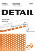DETAIL 2021 05. Brickwork - Mauerwerk | DETAIL magazine