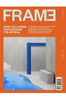 FRAME 131. November/December 2019. Co-Living | FRAME magazine