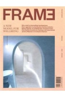 FRAME 139. March/April 2021. A new model for wellbeing | 8710966441145 | FRAME magazine