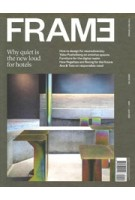 FRAME 140. May/June 2021. Hospitality.  Why quiet is the new loud for hotels   FRAME magazine   8710966041147