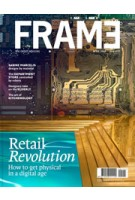 FRAME 115. March / April 2017. Retail Revolution | FRAME magazine