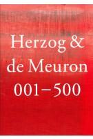 Herzog & de Meuron 001 – 500. Michel Kessler | 9783906313245 | Simonett & Baer