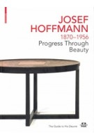 JOSEF HOFFMANN 1870-1956