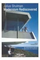 Julius Shulman. Modernism Rediscovered | Pierluigi Serraino, Julius Shulman | 9783836561808