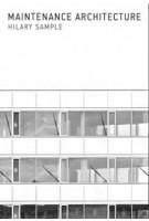 Maintenance Architecture   Hilary Sample   9780262535267