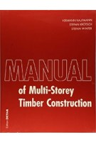 Manual of Multistorey Timber Construction | Hermann Kaufmann, Stefan Krötsch, Stefan Winter | 9783955533946 | DETAIL