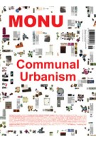 MONU 18. Communal Urbanism | MONU magazine