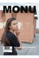MONU 25. Independent Urbanism | Magazine on Urbanism. Autumn 2016